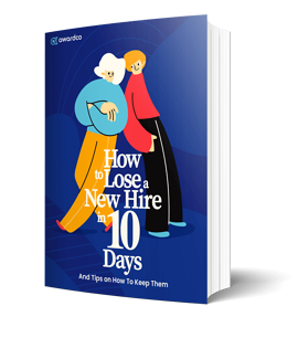 How to Lose a New Hire in 10 Days